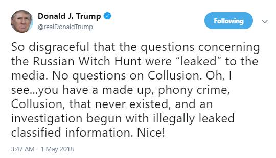 questions Trump AM Rants About Mueller's Questions Being Leaked - Tweets So Stupid, It's Scary Donald Trump Politics Social Media Top Stories