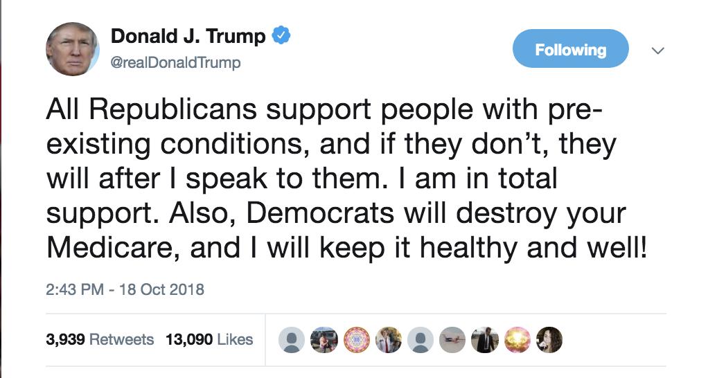 Screen-Shot-2018-10-18-at-3.00.20-PM Trump Tweets Major Campaign Lie - Attacks Democrats Like A Tyrant Corruption Domestic Policy Donald Trump Healthcare Politics Top Stories