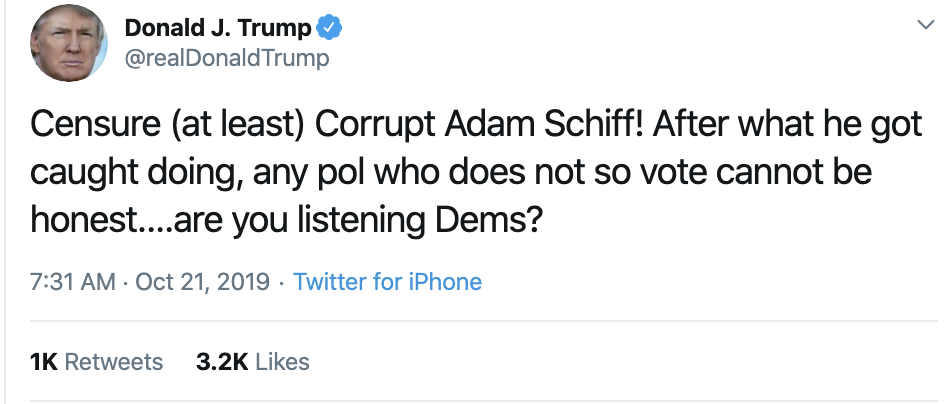 Screen-Shot-2019-10-21-at-7.35.17-AM Trump Demands Censure For Schiff During Monday AM Zinger Corruption Crime Donald Trump Election 2016 Election 2020 Featured Impeachment Investigation Politics Top Stories