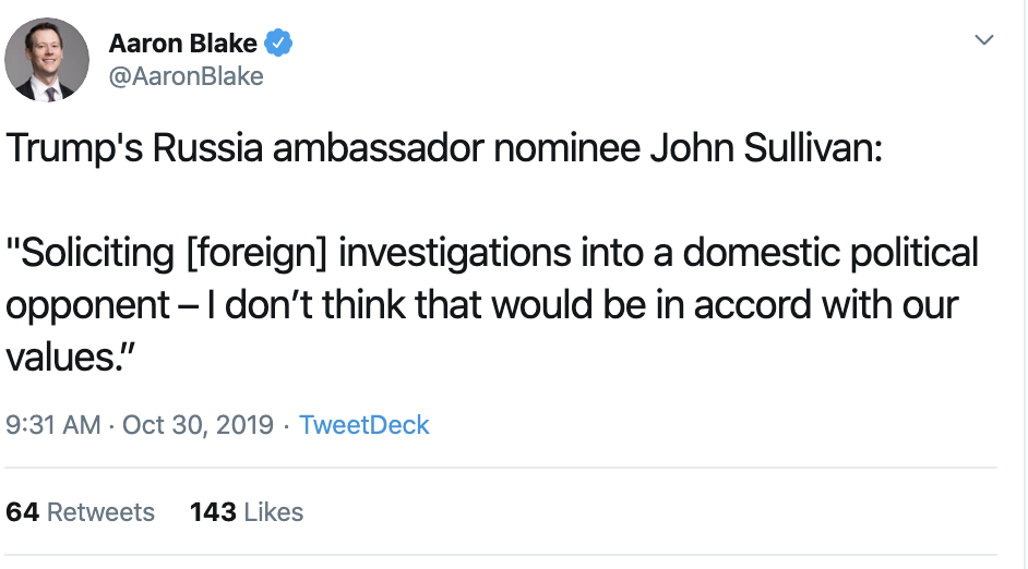 Screen-Shot-2019-10-30-at-10.17.13-AM JUST IN: Trump-Appointed Ambassador Admits Donald Is Guilty Corruption Crime Domestic Policy Donald Trump Election 2016 Election 2020 Featured Foreign Policy Impeachment Investigation National Security Politics Top Stories