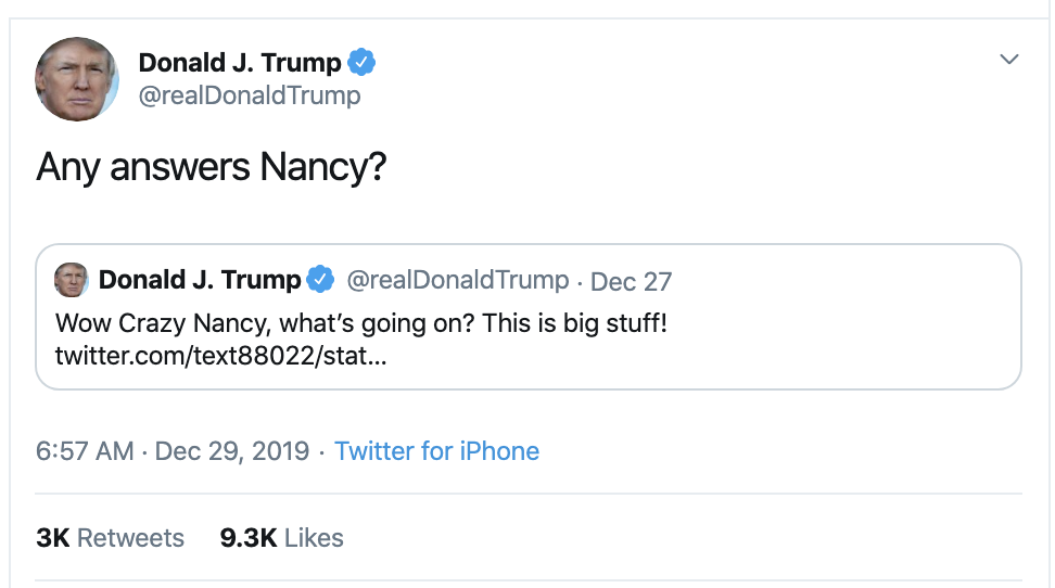 Screen-Shot-2019-12-29-at-7.17.37-AM Trump Tweets Idiotic Sunday Message To Pelosi & Regrets It Instantly Featured Feminism Mental Illness Politics Top Stories