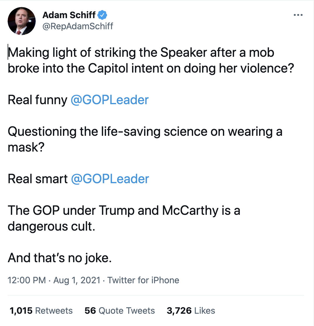 Screen-Shot-2021-08-01-at-12.17.40-PM Schiff Butchers McCarthy For Threatening 'Joke' About Pelosi Featured Politics Terrorism Top Stories Violence