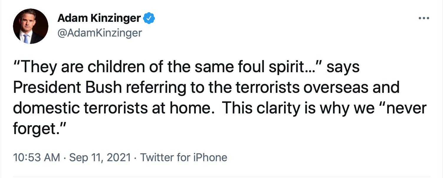 Screen-Shot-2021-09-11-at-1.45.36-PM Kinzinger Amplifies George Bush Comparison Of 9/11 To Insurrection Donald Trump Featured Investigation Politics Terrorism Twitter